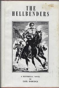The Hellbenders: An Historical Novel of the Santa Fe Trail and the Conquest of New Mexico