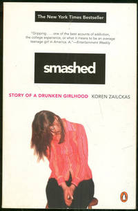 image of SMASHED Story of a Drunken Girlhood