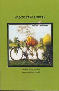 Had toTake a Break: Bicycling Mis-adventures