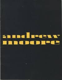 ANDREW MOORE: PHOTOGRAPHS.; November 22 - December 22, 1988