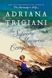 The Supreme Macaroni Company : A Novel