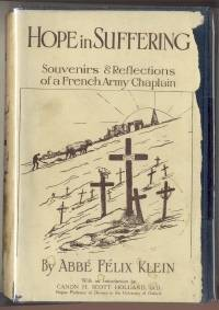 Hope in Suffering Souvenirs and Reflections of a French Army Chaplain