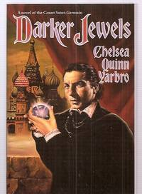 image of DARKER JEWELS [A NOVEL OF THE COUNT SAINT-GERMAIN]