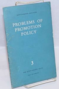 image of Problems of Promotion Policy; Nationalised Industry