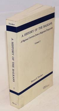 A History of the Balkans, A Regional Overview. Volume 2