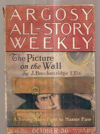 ARGOSY ALL-STORY WEEKLY OCTOBER 30, 1920 VOL. CXXVII NUMBER 1