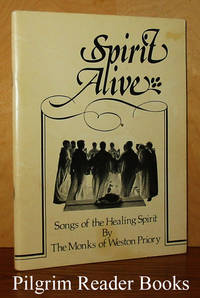 Spirit Alive: Songs of the Healing Spirit