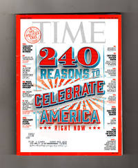 Time Magazine - Double Issue - July 11-July 18, 2016. 240 Reasons to Celebrate America