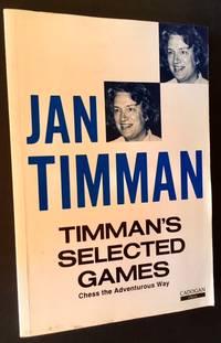 Jan Timman: Timman's Selected Games