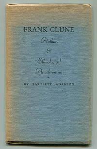 Frank Clune: Author & Ethnological Anachronism