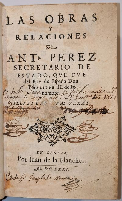 Las Obras y Relaciones de Ant. Perez,...