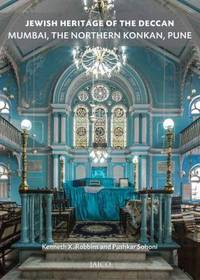 Jewish Heritage of the Deccan : Mumbai, the Northern Konkan, Pune