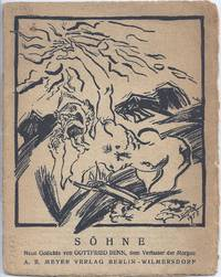 Söhne. Neue Gedichte von Gottfried Benn, dem Verfasser der Morgue. (1.-4. Aufl.).