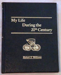 My Life During the 20th Century