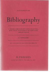 Catalogue 162: Bibliography; I. General Bibliography, Book Collecting, Book Trade, Manuscripts &...