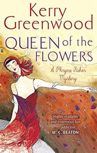 image of Queen of the Flowers (Phryne Fisher)