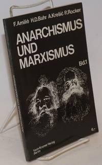 Anarchismus und Marxismus. Band 1