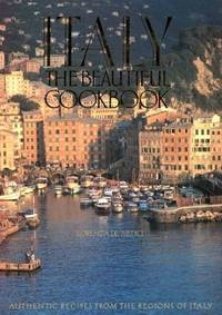 Italy : The Beautiful Cookbook