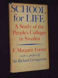 School for Life: A Study of the People's Colleges in Sweden