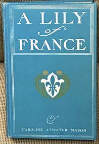 image of A Lily of France