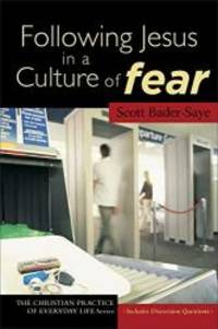image of Following Jesus in a Culture of Fear (The Christian Practice of Everyday Life)