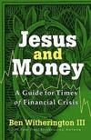 image of Jesus and Money : A Guide for Times of Financial Crisis