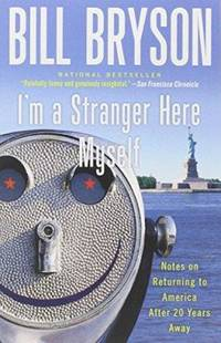 image of I'm a Stranger Here Myself: Notes on Returning to America After 20 Years Away