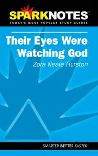 image of Their Eyes Were Watching God (Sparknotes)