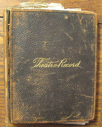THEATRE RECORD AND SCRAP BOOK [SCRAPBOOK] 2 VOLUMES WHICH DOCUMENT WITH HANDWRITTEN NOTES AND PLAYBILL CLIPPINGS 160 PLAYS, OPERAS AND MUSICAL PERFORMANCES MAINLY IN NEW YORK CITY BETWEEN 1896 AND 1905
