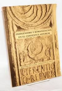 Indigenismo y romanización en el Coventus Asturum