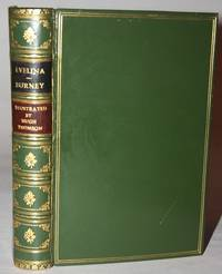 Evelina: Or the History of a Young Lady's Entrance Into the World A New Edition, Embellished with Engravings