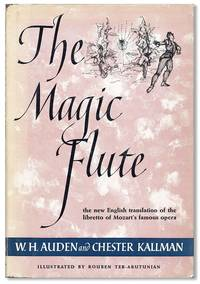 The Magic Flute: an Opera in Two Acts. Music by W.A. Mozart; English version after the Libretto of Schikaneder and Giesecke