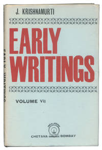 Early Writings, Volume VII (Offprints from Chetana)