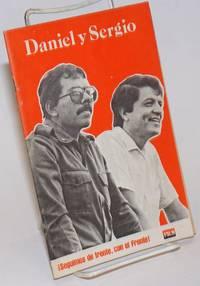 Daniel y Sergio: seguimos de frente con el frente!