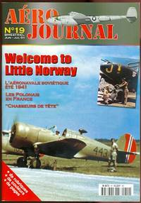 """image of AERO JOURNAL.  NO. 19.  JUN-JUL 01.  WELCOME TO LITTLE NORWAY / L'AERONAVALE SOVIETIQUE ETE 1941 / LES POLONAIS EN FRANCE / """"CHASSEURS DE TETE""""."""