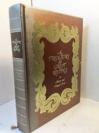 A TREASURY OF GREAT RECIPES, Famous Specialties of the World's Foremost Restaurants Adapted...