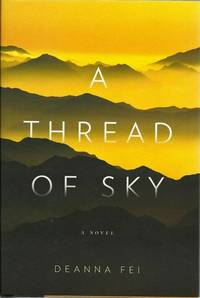 A Thread of Sky: a Novel.