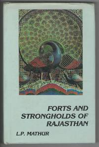 Forts and Strongholds of Rajasthan