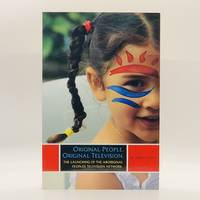 Original People. Original Television; The Launch of the Aboriginal Peoples Television Network by  Jennifer David  - Paperback  - First Edition, First Printing  - 2012  - from Black's Fine Books & Manuscripts (SKU: 3491)