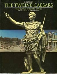 The Twelve Caesars: An Illustrated Edition