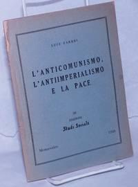 image of L'anticomunismo, l'antiimperialismo e la pace