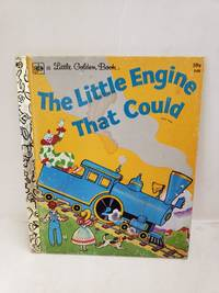 The Little Engine That Could (Little Golden #548 59c) by Watty Piper - Hardcover - 7th Printing - 1978  - from Renee Scriver and Biblio.com