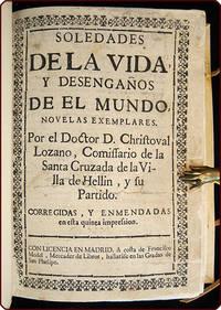 Soledades de la vida y desengaños del mundo, novelas exemplares.