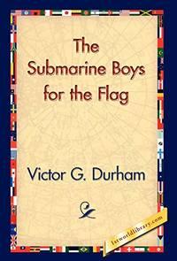 The Submarine Boys for the Flag