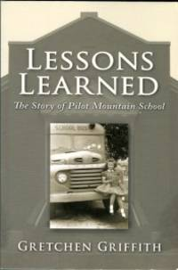 image of Lessons Learned: The Story Of Pilot Mountain School