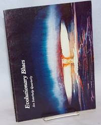 image of Evolutionary Blues, An Interhelp Quarterly. Volume 1 No. 1, Summer/Fall 1981