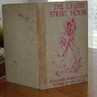 THE CHERRY STREET HOUSE By ELEANOR W.NOLEN 1939COLORED!