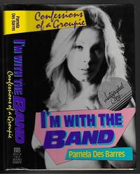 image of I'm with the Band: Confessions of a Groupie (SIGNED COPY)