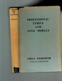 image of Professional Ethics and Civic Morals (Robert K. Merton's Copy)
