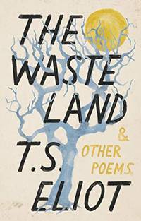 The Waste Land and Other Poems Vintage Classics